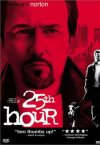buy the dvd from 25th hour at amazon.com
