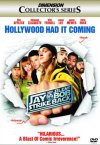buy the dvd from jay and silent bob strike back at amazon.com